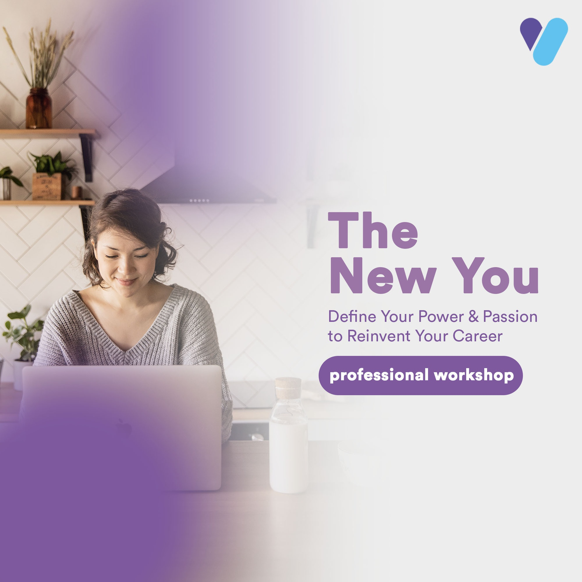 The New You: Define Your Power & Passion to Reinvent Your Career
