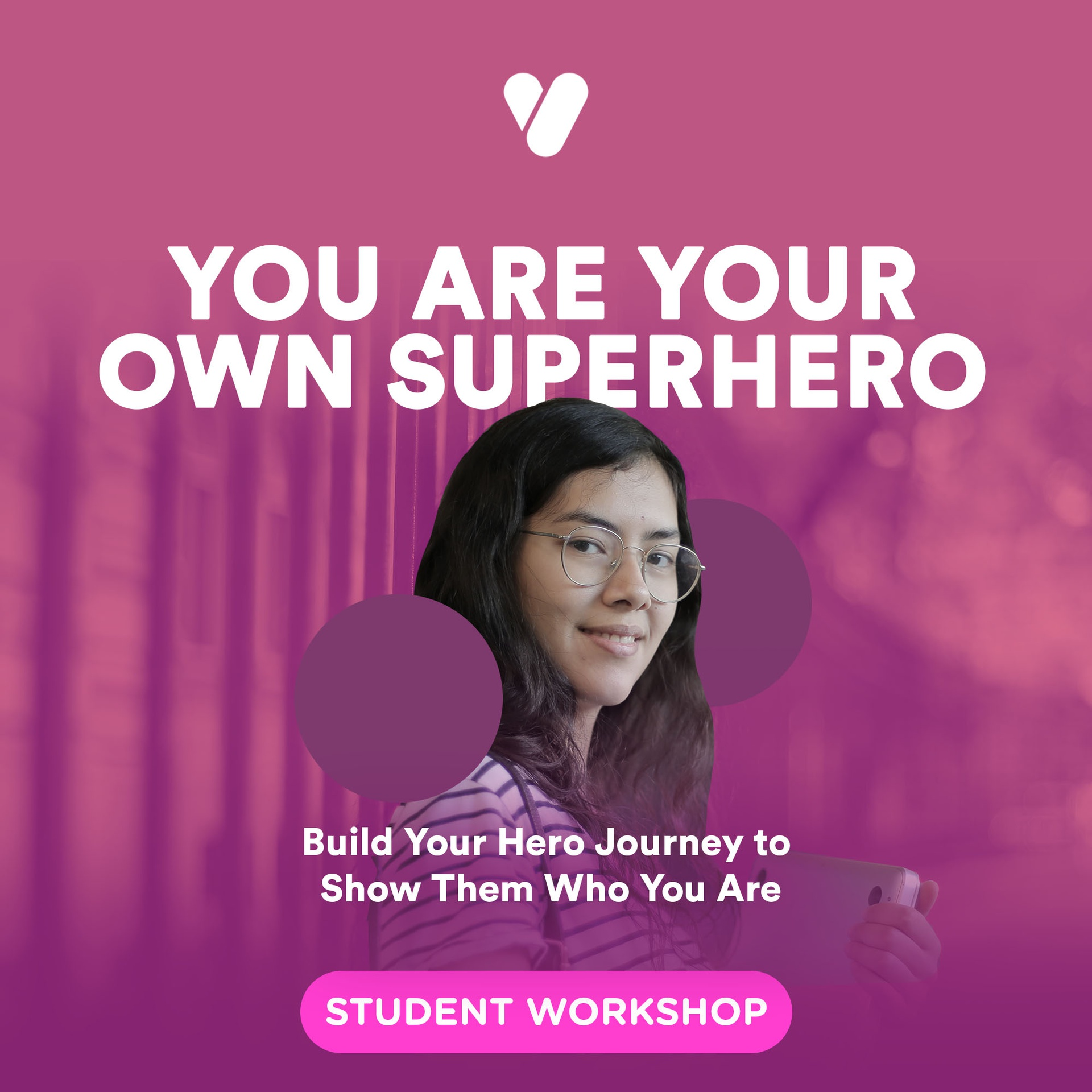 You are Your Own Superhero: Build Your Hero Journey to Show Them Who You Are